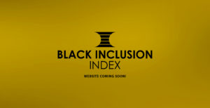 Black Inclusion Index is coming soon